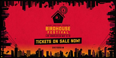 Birdhouse Festival 2020: Los Angeles