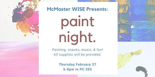 McMaster WISE Paint Night