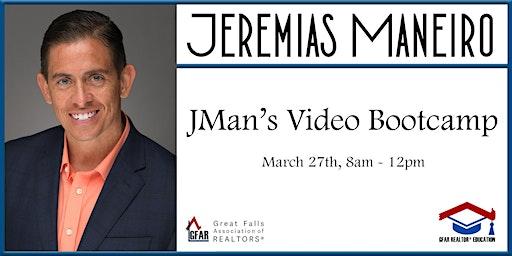 Education Course - JMan's Video Bootcamp