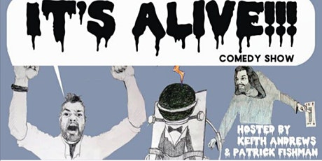 It's Alive!!! Comedy Show tickets