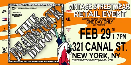The Deadstock Depot - New York  Feb 29, 2020 tickets