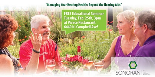 Managing Your Hearing Health by Sonoran Ear, Nose & Throat