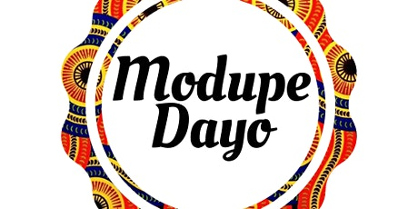 2020 Modupe Dayo tickets