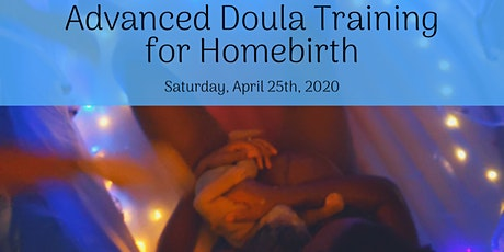 Advanced Doula Training for Home Birth tickets