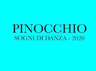 Pinocchio di Sogni di Danza biglietti