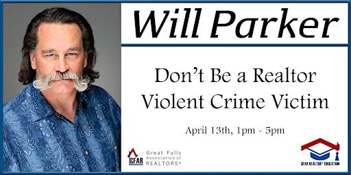 Education Course - Don't Be a Realtor Violent Crime Victim