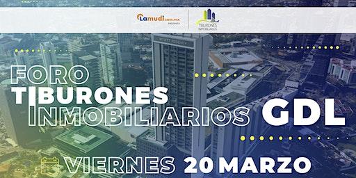 Foro Tiburones Inmobiliarios GDL | Presentado por Lamudi.com.mx