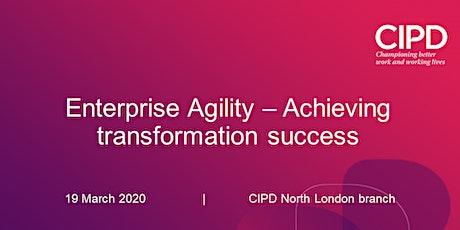 Enterprise Agility – Achieving transformation success tickets