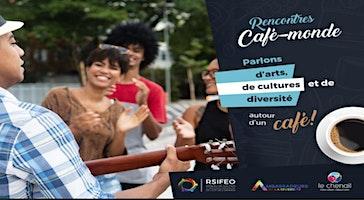Rencontre Café-monde