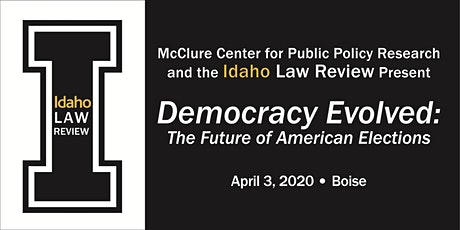 2020 ILR Symposium Democracy Evolved: The Future of American Elections tickets