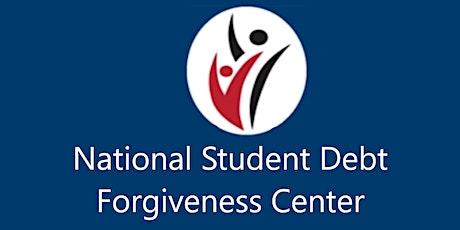 The National Student Debt Forgiveness Center tickets