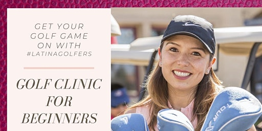 Golf Clinic for Newbies - Inland Empire