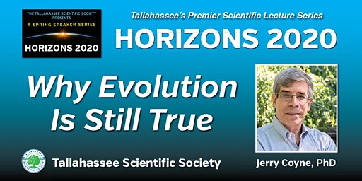 Horizons 2020 - Why Evolution Is Still True