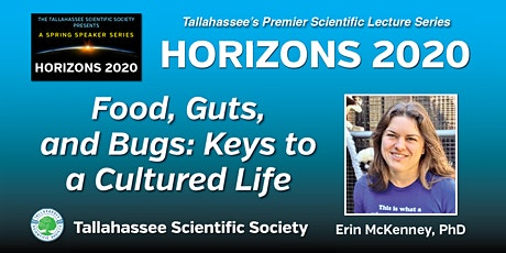Horizons 2020 - Food, Guts, and Bugs: Keys to a Cultured Life tickets