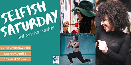 Selfish Saturday tickets