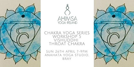 Chakra Yoga Workshop Series - 5. Throat Chakra tickets