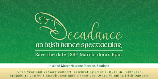 Decadance - An Irish Dance Spectacular