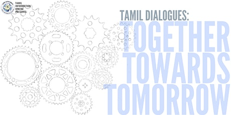 Tamil Dialogues: Together Towards Tomorrow tickets