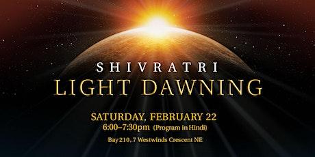 Maha ShivRatri - Light Dawning (Program in Hindi) tickets