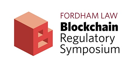 Fordham Law Blockchain Regulatory Symposium 2020 tickets