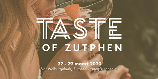 Taste of Zutphen - Grand Opening