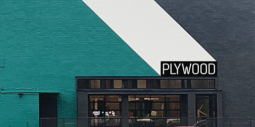 Plywood Place Opening Party - Open House