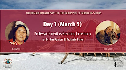 DAY 1 - Anishinaabe Maanjidowin: The Continued Spirit of Indigenous Studies tickets