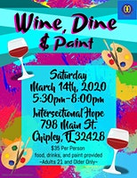 Wine, Dine  and Paint!                    Engage your Creative, Inner Being