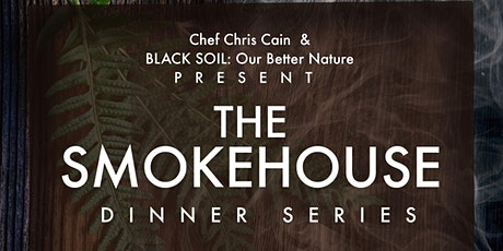 The SmokeHouse Dinner Series Presented by Guide Realty tickets