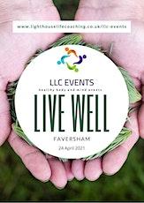 Live Well - Faversham tickets