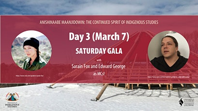 Day 3 Gala- Anishinaabe Maanjidowin: Continued Spirit of Indigenous Studies tickets