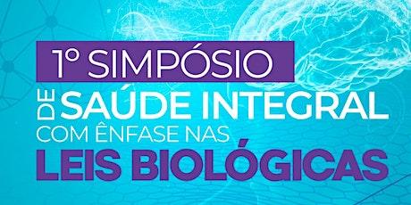 1º Simpósio de Saúde Integral com foco nas Leis Biológicas ingressos
