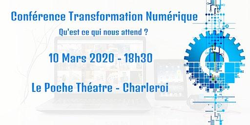 Transformation Numérique, qu'est-ce qui vous attend ?