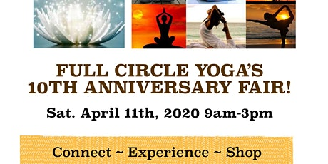 """Full Circle Yoga's 10th Anniversary Holistic """"Open Air"""" Fair tickets"""
