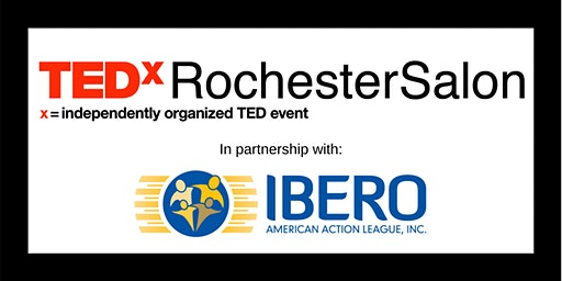 TEDxRochesterSalon: Latino Business Culture--Inspiring Stories of Success