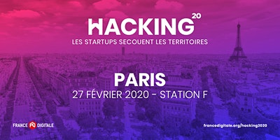 Hacking 2020 - France Digitale à Paris !