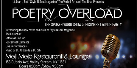 Lil Man J Ent & Style-n-Soul Mag The verbal aritsan and Tha Real presents Poetry Overload tickets