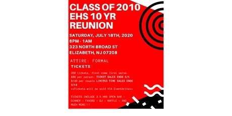 EHS Class of 2010- 10 years Reunion Celebration tickets