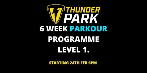 6 week Parkour programme ( Level 1)