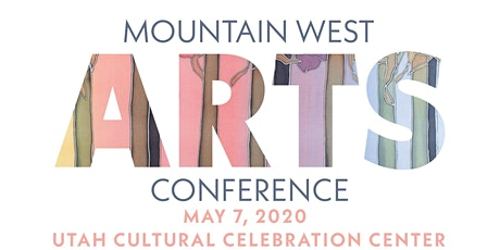 Mountain West Arts Conference 2020 tickets