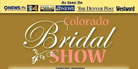 CO BRIDAL SHOW-10-11-20 Drake Centre - Fort Collins - As Seen on TV!  tickets