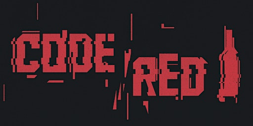 Code Red! - A Wine Tasting Event