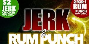 JERK CHICKEN AND RUM PUNCH