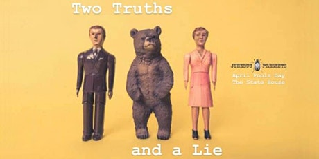 Two Truths and a Lie tickets