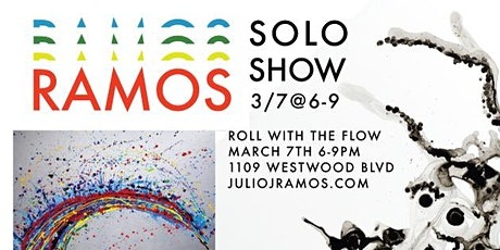 Artist Solo Show - RAMOS - Westwood - Saturday March 7th tickets