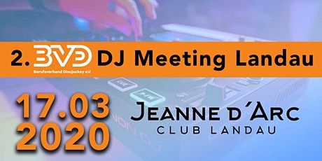 2. BVD e.V. DJ-Meeting in Landau / Pfalz Tickets