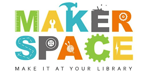 Teen Maker Makerspace - Wednesday, February 19th  4:00-5:00PM