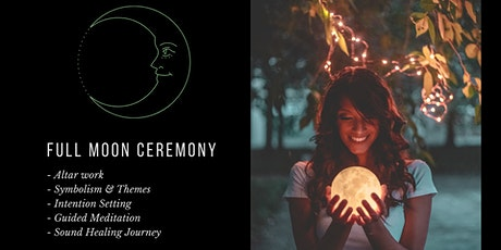 Full Moon Ceremony - Drum and Bowl Intention Setting Journey tickets