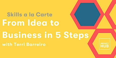 From Idea to Business in 5 Steps tickets