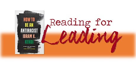 Reading for Leading Book Discussion - How to Be an Antiracist tickets